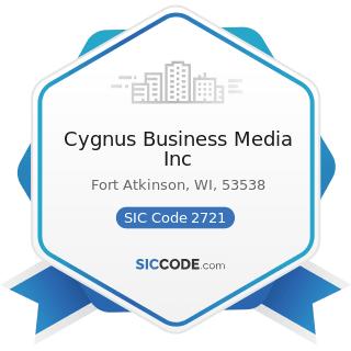 Cygnus Business Media Inc - SIC Code 2721 - Periodicals: Publishing, or Publishing and Printing