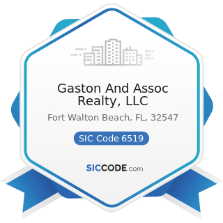 Gaston And Assoc Realty, LLC - SIC Code 6519 - Lessors of Real Property, Not Elsewhere Classified