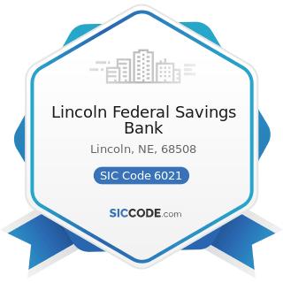 Lincoln Federal Savings Bank - SIC Code 6021 - National Commercial Banks