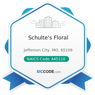 Schulte's Floral - NAICS Code 445110 - Supermarkets and Other Grocery (except Convenience) Stores