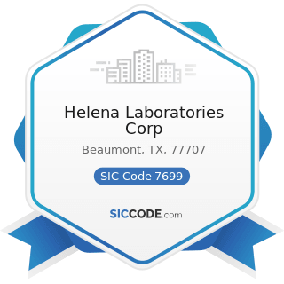 Helena Laboratories Corp - SIC Code 7699 - Repair Shops and Related Services, Not Elsewhere...