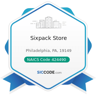 Sixpack Store - NAICS Code 424490 - Other Grocery and Related Products Merchant Wholesalers