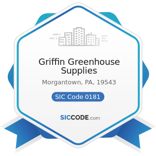 Griffin Greenhouse Supplies - SIC Code 0181 - Ornamental Floriculture and Nursery Products
