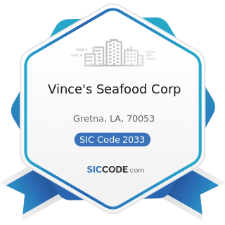 Vince's Seafood Corp - SIC Code 2033 - Canned Fruits, Vegetables, Preserves, Jams, and Jellies