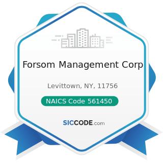 Forsom Management Corp - NAICS Code 561450 - Credit Bureaus