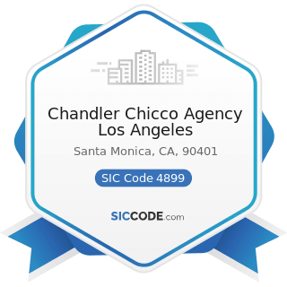 Chandler Chicco Agency Los Angeles - SIC Code 4899 - Communication Services, Not Elsewhere...
