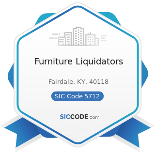 Furniture Liquidators - SIC Code 5712 - Furniture Stores