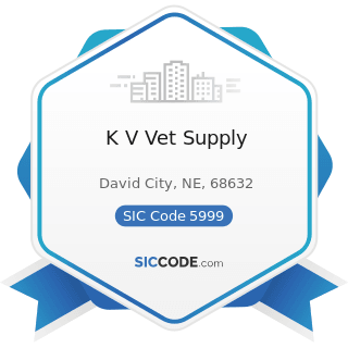 K V Vet Supply - SIC Code 5999 - Miscellaneous Retail Stores, Not Elsewhere Classified