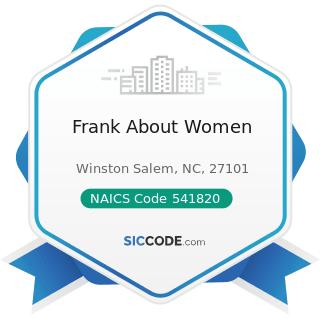 Frank About Women - NAICS Code 541820 - Public Relations Agencies