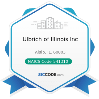 Ulbrich of Illinois Inc - NAICS Code 541310 - Architectural Services
