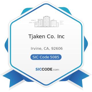 Tjaken Co. Inc - SIC Code 5085 - Industrial Supplies