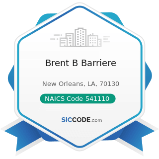 Brent B Barriere - NAICS Code 541110 - Offices of Lawyers