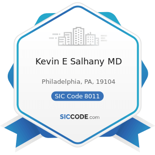 Kevin E Salhany MD - SIC Code 8011 - Offices and Clinics of Doctors of Medicine