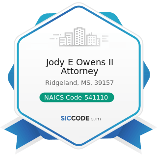 Jody E Owens II Attorney - NAICS Code 541110 - Offices of Lawyers