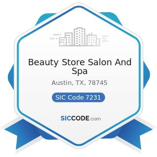 Beauty Store Salon And Spa - SIC Code 7231 - Beauty Shops