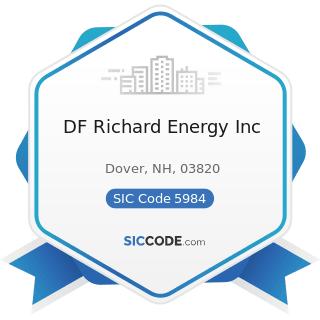 DF Richard Energy Inc - SIC Code 5984 - Liquefied Petroleum Gas (Bottled Gas) Dealers
