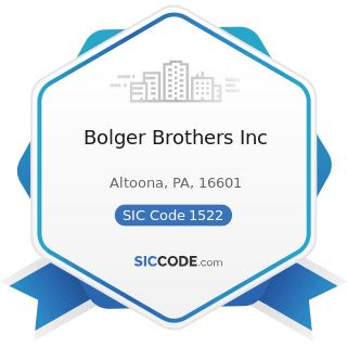 Bolger Brothers Inc - SIC Code 1522 - General Contractors-Residential Buildings, other than...