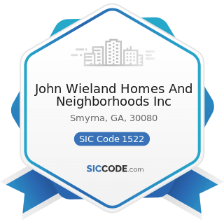John Wieland Homes And Neighborhoods Inc - SIC Code 1522 - General Contractors-Residential...