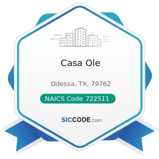 Casa Ole - NAICS Code 722511 - Full-Service Restaurants