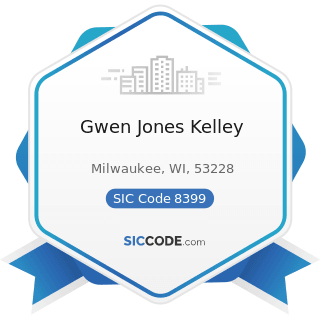 Gwen Jones Kelley - SIC Code 8399 - Social Services, Not Elsewhere Classified