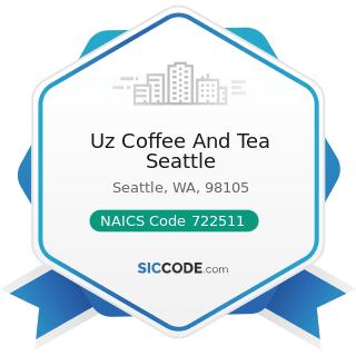 Uz Coffee And Tea Seattle - NAICS Code 722511 - Full-Service Restaurants