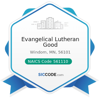 Evangelical Lutheran Good - NAICS Code 561110 - Office Administrative Services