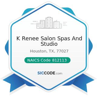 K Renee Salon Spas And Studio - NAICS Code 812113 - Nail Salons
