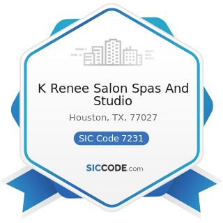 K Renee Salon Spas And Studio - SIC Code 7231 - Beauty Shops
