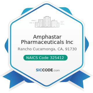 Amphastar Pharmaceuticals Inc - NAICS Code 325412 - Pharmaceutical Preparation Manufacturing