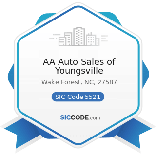 AA Auto Sales of Youngsville - SIC Code 5521 - Motor Vehicle Dealers (Used Only)