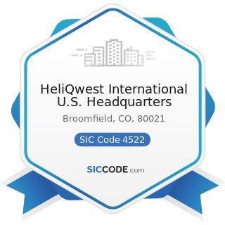 HeliQwest International U.S. Headquarters - SIC Code 4522 - Air Transportation, Nonscheduled