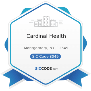 Cardinal Health - SIC Code 8049 - Offices and Clinics of Health Practitioners, Not Elsewhere...