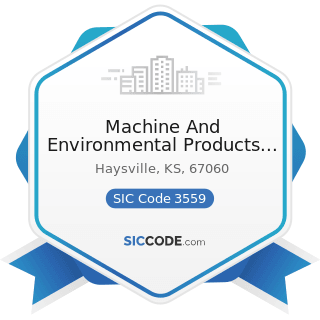 Machine And Environmental Products Inc - SIC Code 3559 - Special Industry Machinery, Not...