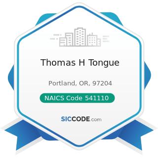 Thomas H Tongue - NAICS Code 541110 - Offices of Lawyers