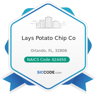 Lays Potato Chip Co - NAICS Code 424450 - Confectionery Merchant Wholesalers