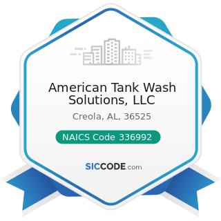 American Tank Wash Solutions, LLC - NAICS Code 336992 - Military Armored Vehicle, Tank, and Tank...