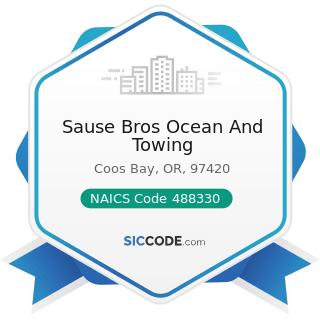Sause Bros Ocean And Towing - NAICS Code 488330 - Navigational Services to Shipping