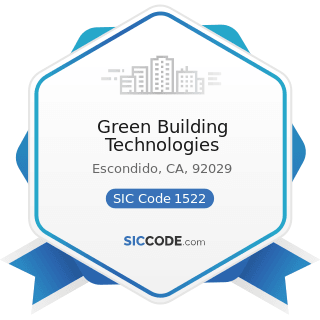 Green Building Technologies - SIC Code 1522 - General Contractors-Residential Buildings, other...