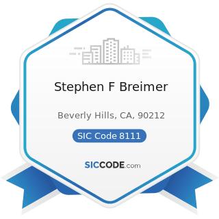 Stephen F Breimer - SIC Code 8111 - Legal Services