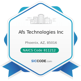 Afs Technologies Inc - NAICS Code 811212 - Computer and Office Machine Repair and Maintenance