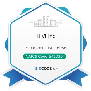 II VI Inc - NAICS Code 541330 - Engineering Services