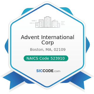 Advent International Corp - NAICS Code 523910 - Miscellaneous Intermediation