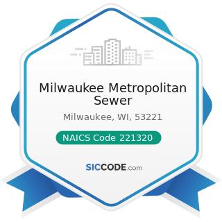 Milwaukee Metropolitan Sewer - NAICS Code 221320 - Sewage Treatment Facilities