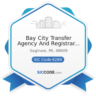 Bay City Transfer Agency And Registrar Inc - SIC Code 6289 - Services Allied with the Exchange...