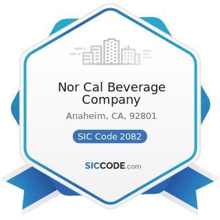 Nor Cal Beverage Company - SIC Code 2082 - Malt Beverages