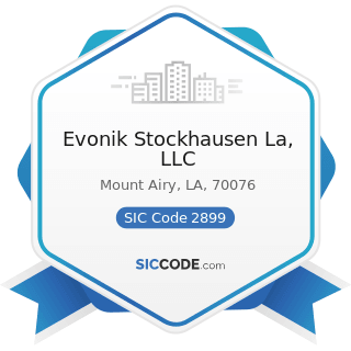 Evonik Stockhausen La, LLC - SIC Code 2899 - Chemicals and Chemical Preparations, Not Elsewhere...