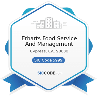 Erharts Food Service And Management - SIC Code 5999 - Miscellaneous Retail Stores, Not Elsewhere...