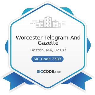 Worcester Telegram And Gazette - SIC Code 7383 - News Syndicates