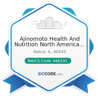 Ajinomoto Health And Nutrition North America Inc - NAICS Code 446191 - Food (Health) Supplement Stores