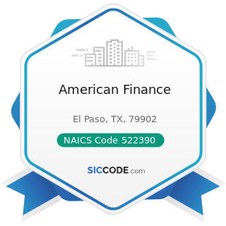 American Finance - NAICS Code 522390 - Other Activities Related to Credit Intermediation